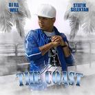 The Coast (Hosted by DJ Ill Will & Statik Selektah)