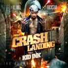 Crash Landing (Hosted By DJ Ill Will & DJ Rockstar
