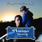 Platino Lifestyle (Hosted by DJ ill Will & DJ Rockstar)