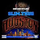 Slim Thug - Houston