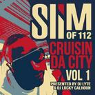 Slim (of 112) - Cruisin Da City Vol. 1