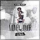 Chrishan - Money & Liquor (Hosted by DJ Tech)