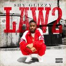 Shy Glizzy - Law 2