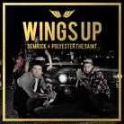Demrick & Polyester The Saint - Wings Up