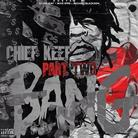 Chief Keef - Bang Pt. 2