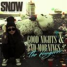 Snow tha Product - Good Nights & Bad Mornings 2: The Hangover