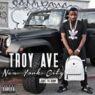 Troy Ave - New York City: The Album