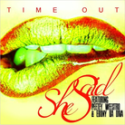 Time-Out - She Said (Come & Get This Pussy) Feat. Peetey Weestro & Ebony Da Diva