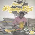 Morning High (Hosted By DJ Advance)
