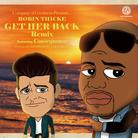 Get Her Back (Remix)