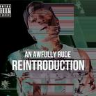 An Awfully Rude Reintroduction