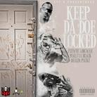 Keep Da Doe Locked (Remix)