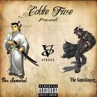 Eddie Fuse - The Samurai Vs. The Gunslinger