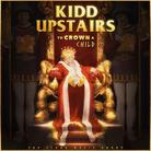 kidd upstairs - To Crown A Child