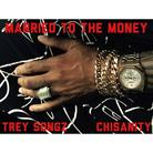 Trey Songz - Married To The Money Feat. Chisanity