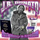 JR Donato - Fast Money & Freedom
