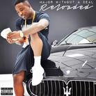 Troy Ave - Major Without A Deal: Reloaded