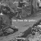 Live From The Gutter (Freestyle)