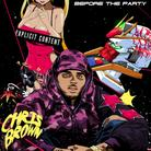 Chris Brown - Hell Of A Night Feat. French Montana & Fetty Wap