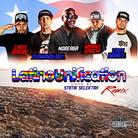 Latino Unification (Remix)