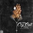 Cry Out (Amen)