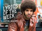 Lyrics Of The Week: July 26 - August 1