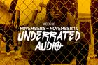 Underrated Audio: November 8 – November 14