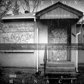 Compton Menace - Welcome To My Traphouse Vol. 1