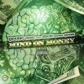Young Thug - M.O.M. (Mind On Money) Feat. Rich Homie Quan