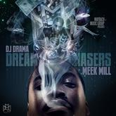 Meek Mill - Dreamchasers [Throwback] Feat. Beanie Sigel