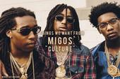 """5 Things We Want From Migos' """"CULTURE"""" Album"""