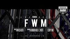"RaRa ""FWM"" Video"