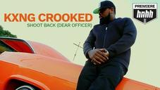 KXNG Crooked - Shoot Back (Dear Officer) [Official Music Video]