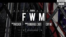 RaRa - FWM (Official Music Video)
