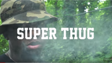 "Jace ""Super Thug"" Video"