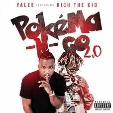 Yalee - Pokema -N- Go Feat. Rich The Kid