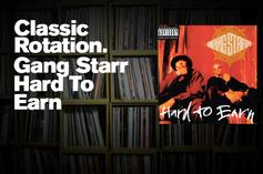 """Classic Rotation: Gang Starr's """"Hard To Earn"""""""