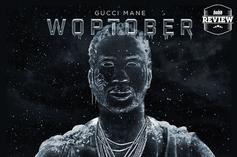 "Gucci Mane's ""Woptober"" (Review)"