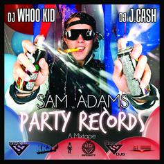 Party Records (Hosted By DJ Whoo Kid & DJ J. Cash)