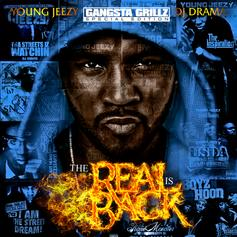 The Real Is Back (Hosted by DJ Drama)