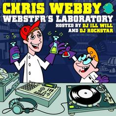 Webster's Laboratory (Hosted by DJ ill Will & DJ Rockstar)