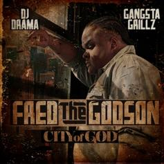 City Of God (Hosted By DJ Drama)