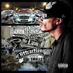 The Law Of Attraction (Hosted by DJ Smallz)