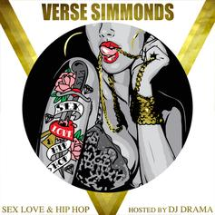 Sex Love & Hip Hop (Hosted By DJ Drama)