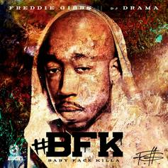 Baby Face Killa (Hosted by DJ Drama)