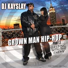 Grown Man Hip-Hop Part 2 (Sleepin' With The Enemy)