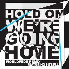 Hold On We're Going Home (Remix)