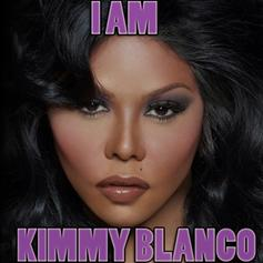 I Am Kimmy Blanco