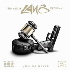 Law 3 (Hosted By DJ Drama)