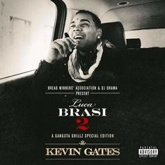 Luca Brasi 2 (Hosted By DJ Drama)